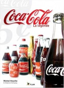 Coca-Cola, la légende