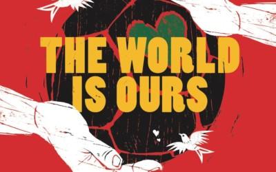 Découvrez «The World Is Ours», l'hymne Coca-Cola pour la Coupe du Monde de Football 2014