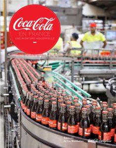 Coca-Cola en France : une aventure industrielle